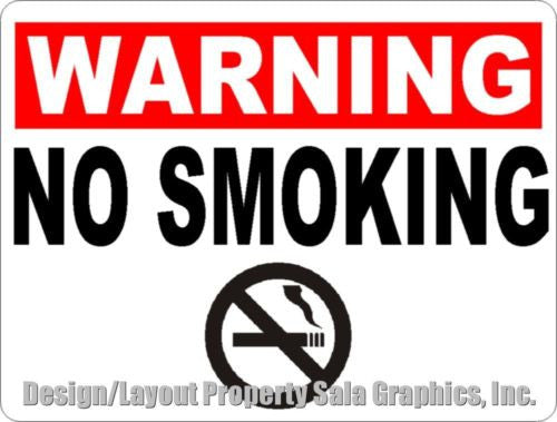 Warning No Smoking Sign - Signs & Decals by SalaGraphics