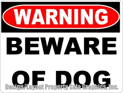 Warning Beware of Dog Sign - Signs & Decals by SalaGraphics