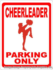 Cheerleader Parking Only Sign - Signs & Decals by SalaGraphics