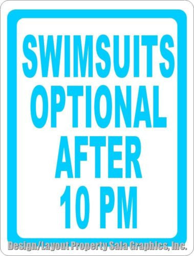 Swimsuits Optional after 10 Sign - Signs & Decals by SalaGraphics