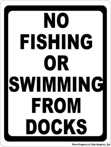 No Fishing or Swimming From Docks Sign - Signs & Decals by SalaGraphics