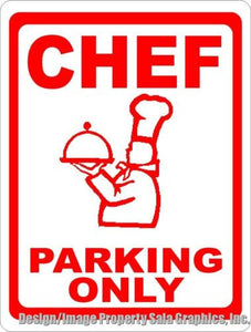 Chef Parking Only Sign - Signs & Decals by SalaGraphics