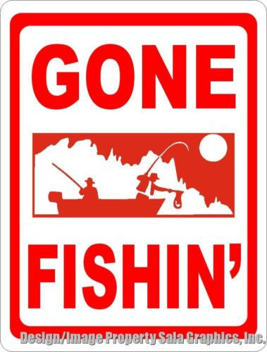 Gone Fishin Sign - Signs & Decals by SalaGraphics
