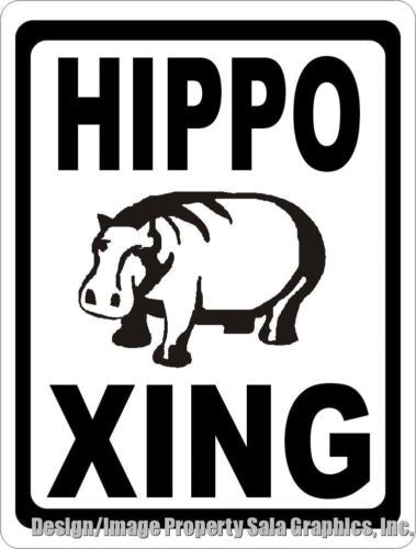 Hippo Xing Crossing Sign - Signs & Decals by SalaGraphics
