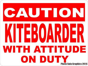 Caution Kiteboarder w/Attitude on Duty Sign - Signs & Decals by SalaGraphics