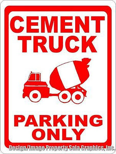 Cement Truck Parking Only Sign - Signs & Decals by SalaGraphics