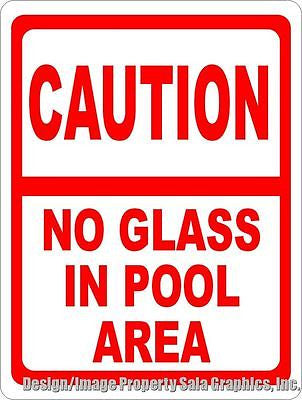 Caution No Glass in Pool Area Sign