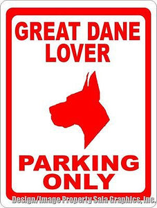 Great Dane Lover Parking Sign - Signs & Decals by SalaGraphics
