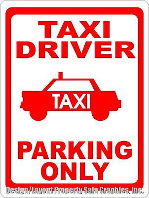 Taxi Driver Parking Only Sign - Signs & Decals by SalaGraphics