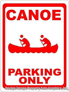 Canoe Parking Only Sign - Signs & Decals by SalaGraphics