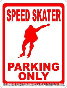 Speed Skater Parking Only Sign - Signs & Decals by SalaGraphics