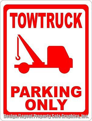 Towtruck Parking Only Sign - Signs & Decals by SalaGraphics