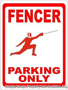 Fencer Parking Only Sign - Signs & Decals by SalaGraphics