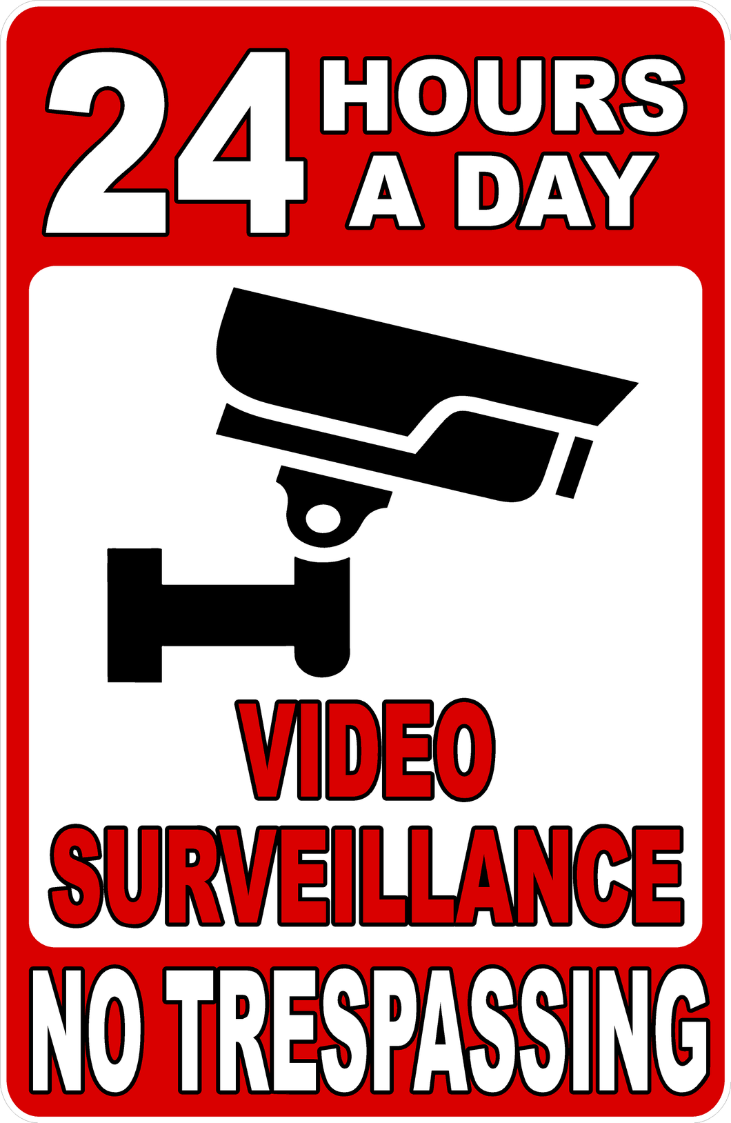 24 Hour Video Surveillance Sign