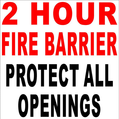 2 Hour Fire Barrier Protect All Openings Code 703.7