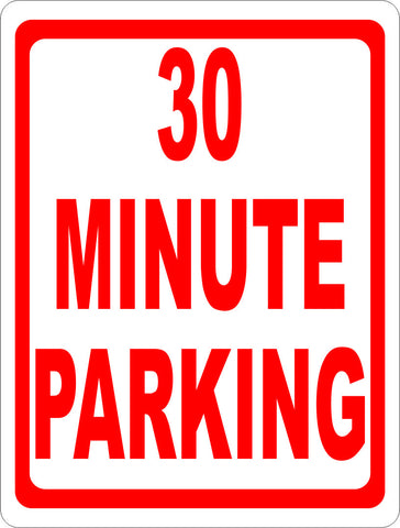 30 Minute Parking Sign.