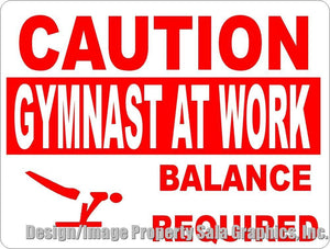 Caution Gymnast at Work Sign - Signs & Decals by SalaGraphics