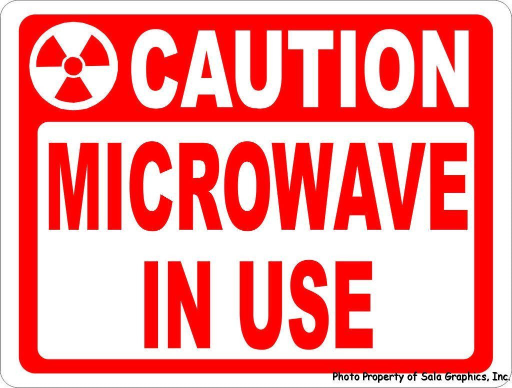 Caution Microwave in Use Sign - Signs & Decals by SalaGraphics