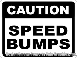 Caution Speed Bumps Sign - Signs & Decals by SalaGraphics