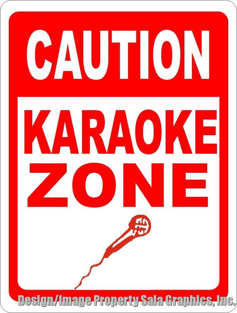 Caution Karaoke Zone Sign - Signs & Decals by SalaGraphics
