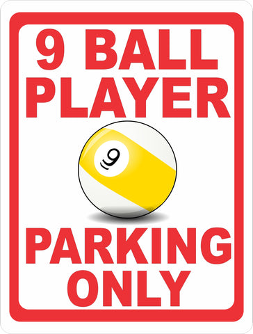 9 Ball Player Parking Only Sign