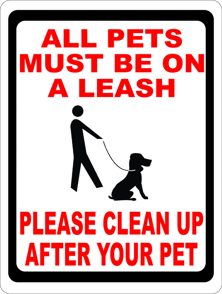 PickUp After Pet Leash Pet Sign