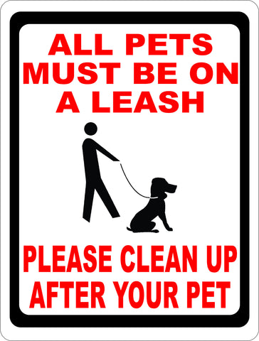 All Pets Must be on a Leash Please Clean Up After Pet Sign.