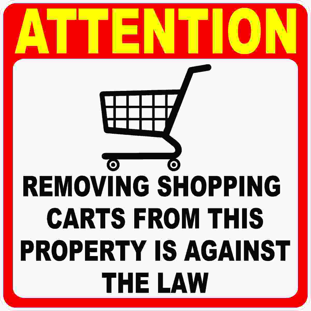 Attention Removing Shopping Carts From Property Against