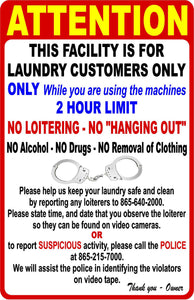 Attention This Facility is for Laundry Customers Only Sign Customizable