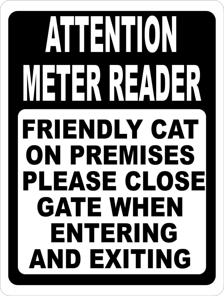 Attention Meter Reader Sign - Signs & Decals by SalaGraphics