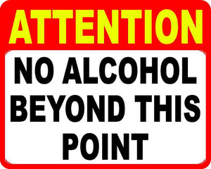 Attention No Alcohol Beyond This Point Decal - Signs & Decals by SalaGraphics
