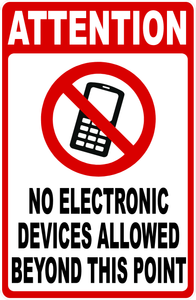 No Electronic Devices Allowed Sign