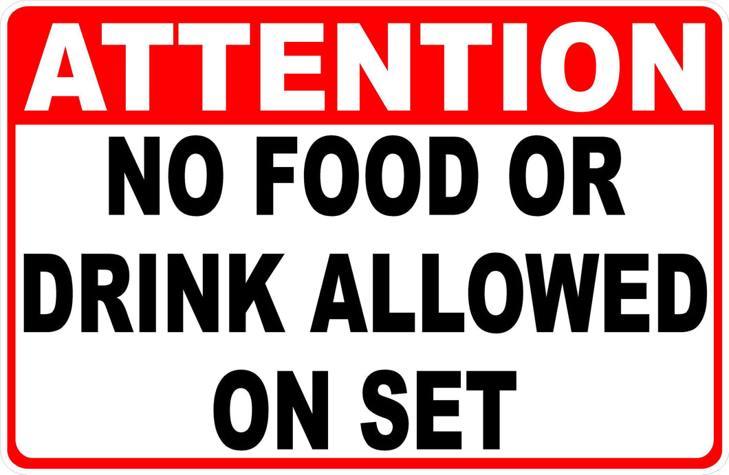No Food or Drink on Movie Set Sign