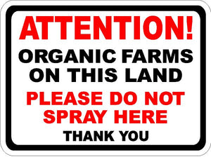 Attention Organic Farms Sign By Sala Graphics