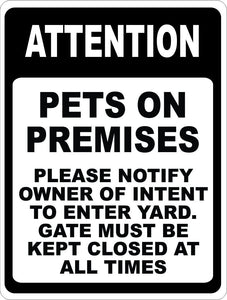 Attention Pets on Premises Please Notify Owner Of Intent Sign - Signs & Decals by SalaGraphics