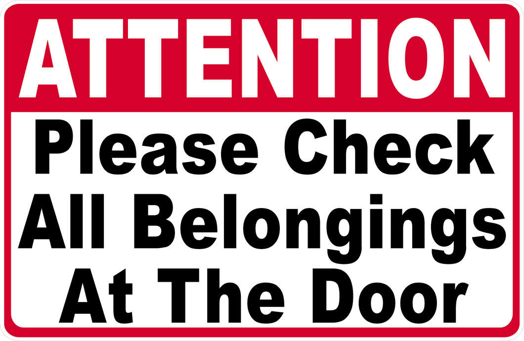 Please Check Belongings at Door Sign