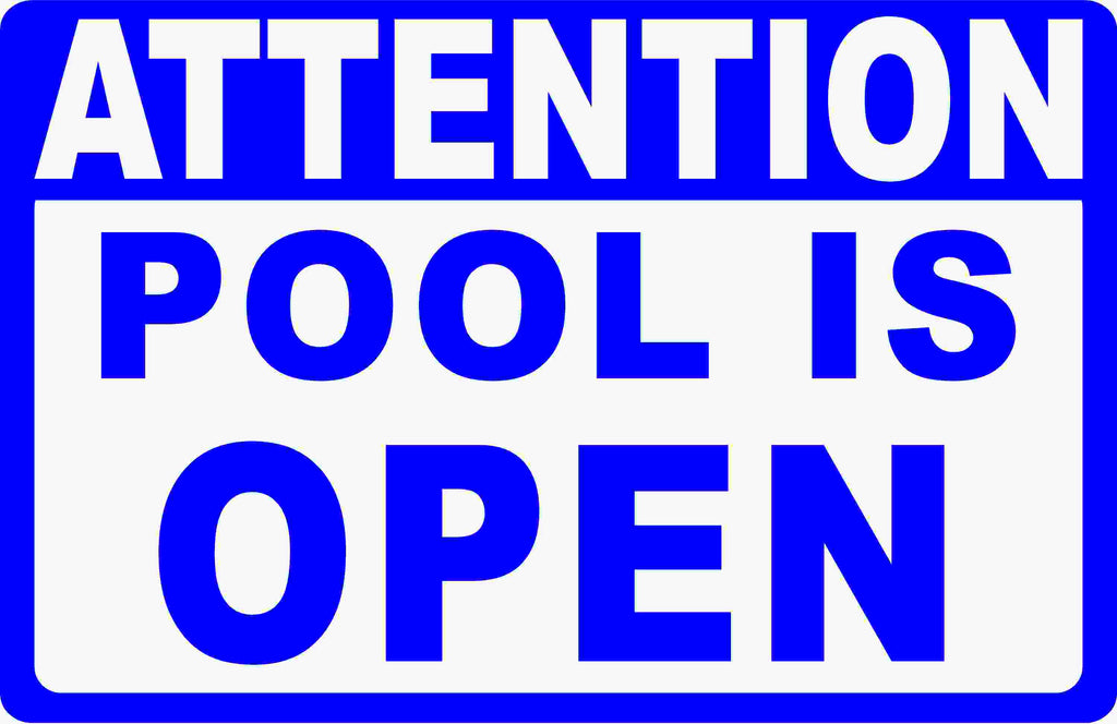 Attention Pool Open & Closed 2-Sided Sign - Signs & Decals by SalaGraphics
