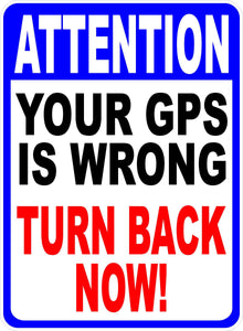 GPS Wrong Sign Turn Back by Sala Graphics