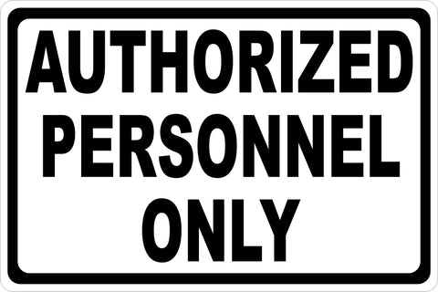 Authorized Personnel Only Decal