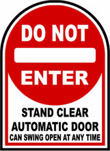 Do Not Enter Stand Clear Automatic Door Decal by Sala Graphics