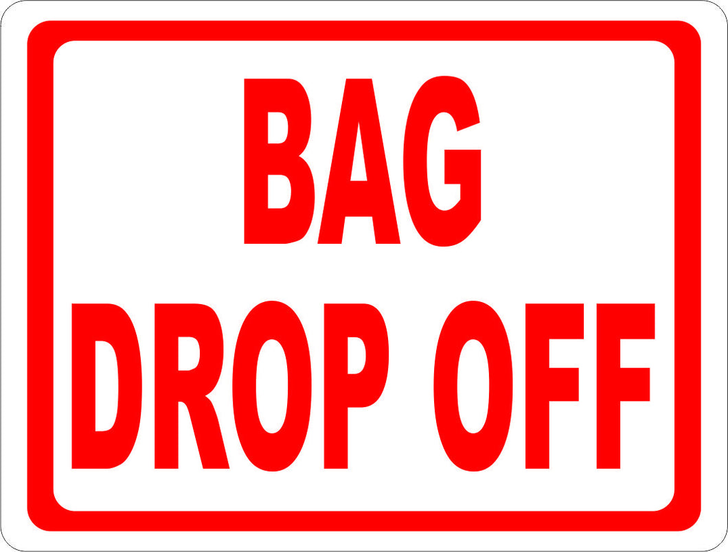Bag Drop Off Sign - Signs & Decals by SalaGraphics