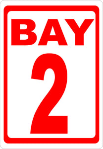 Bay Numbering Sign - Signs & Decals by SalaGraphics