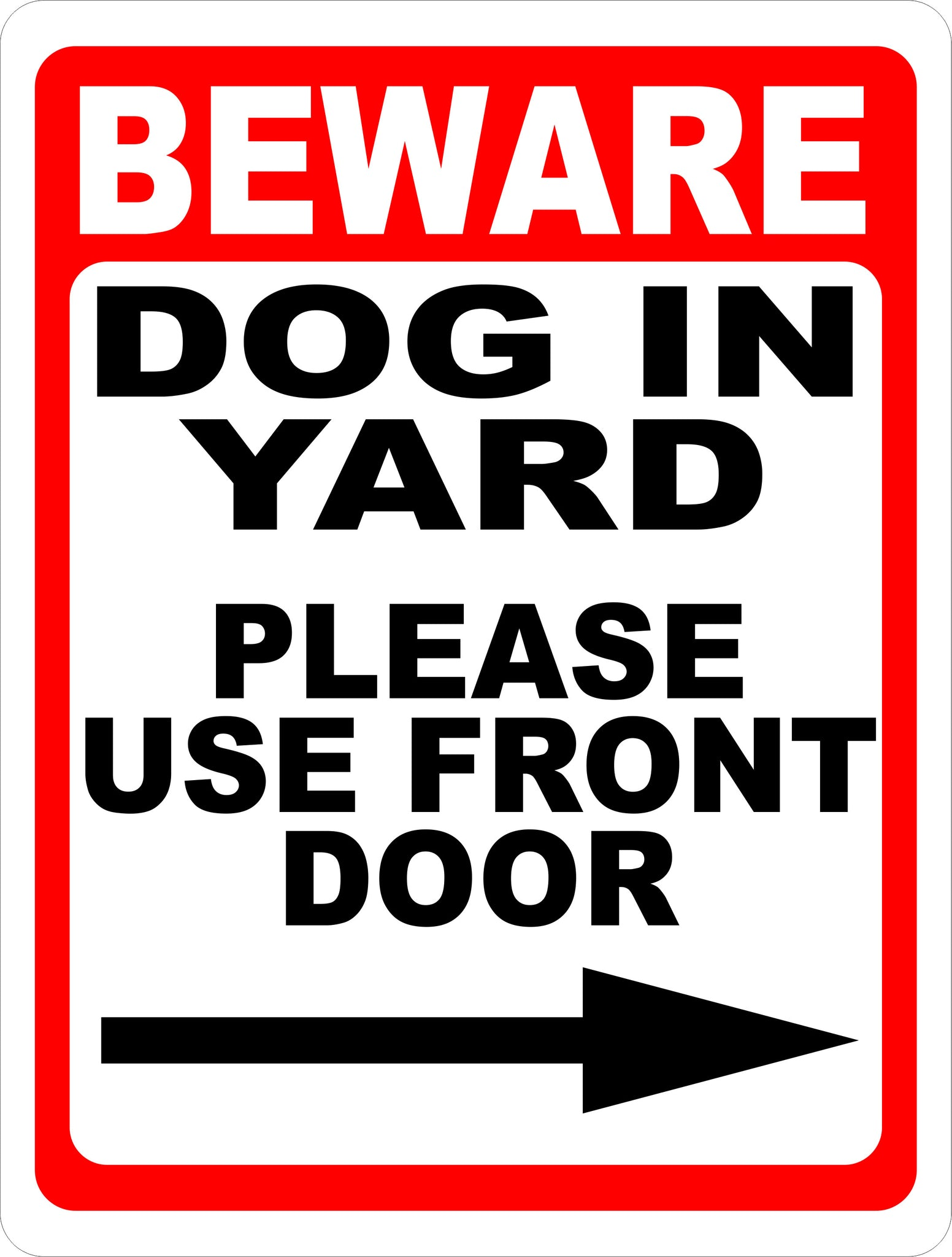 Beware Dog In Yard Please Use Front Door W Choice Of Arrow Sign