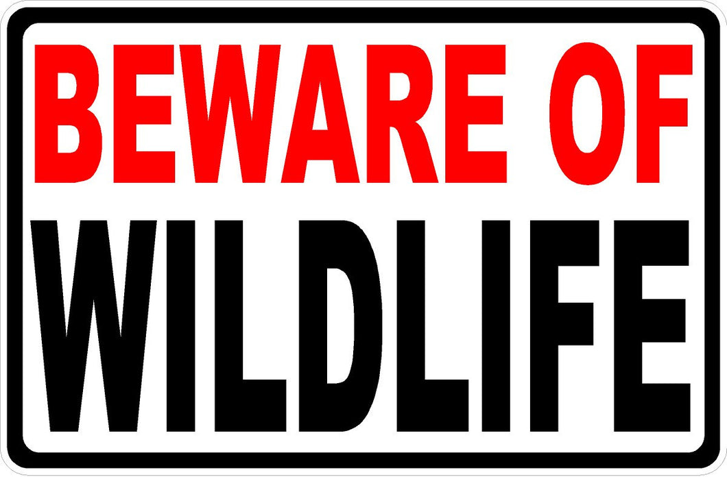 Beware of Wildlife Sign