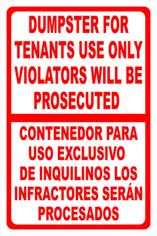 Bilingual Dumpster For Tenants Use Only Violators Prosecuted Sign