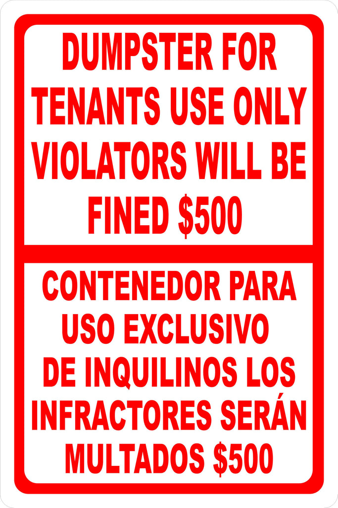 Bilingual Dumpster For Tenants Use Only Violators Fined $500 Sign - Signs & Decals by SalaGraphics