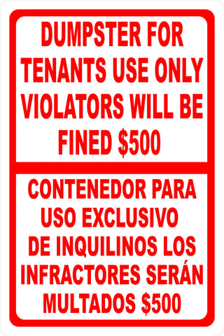 Bilingual Dumpster For Tenants Use Only Violators Fined $500 Sign