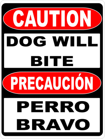 Bilingual Caution Dog Will Bite Sign
