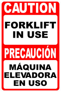 Bilingual Caution Forklift in Use Sign by Sala Graphics
