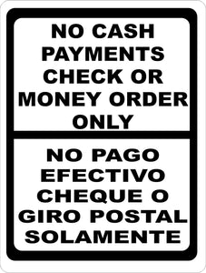 Bilingual No Cash Payments Check or Money Order Only Sign No Pago Efectivo Cheque o Giro Postal Solamente Signo - Signs & Decals by SalaGraphics